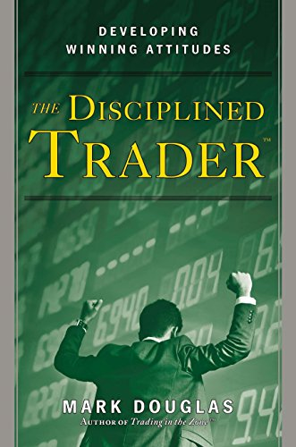 The Disciplined Trader: Developing...